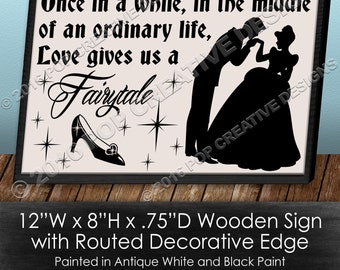 Love Gives Us A Fairytale Wooden Sign