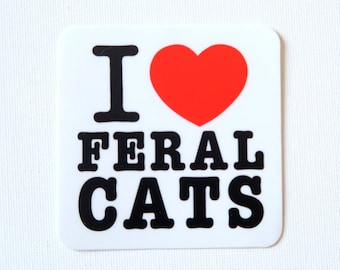 I Love Feral Cats Vinyl Sticker