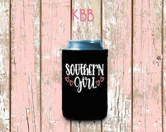 Southern Girl, Personalized Can Cooler, Custom Can Coolers
