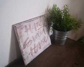 Written on wood home sweet home-decorate your home in an original way.