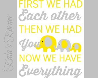 ELEPHANT NURSERY ART - Yellow And Gray Nursery Print - Now We Have Everything Print