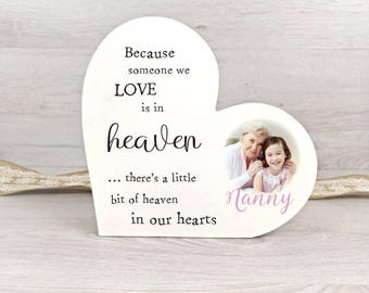 Personalised Freestanding Remembrance Heart - Because someone we love is in Heaven