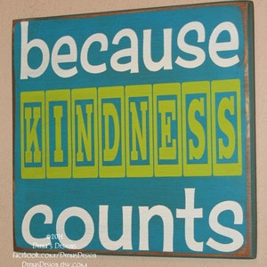 Manners Reminder Sign, Classroom Decor, Classroom Wall Hanging, Distressed Classroom Wall Decor, Custom Wood Sign - Because Kindness Counts