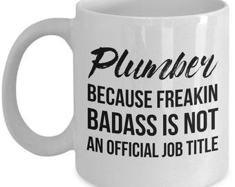 Plumber Mug, Plumber Gift, Gift For Plumber, Funny Plumber Mug, Funny Plumber Gift, Plumber, Plumber Coffee Mug