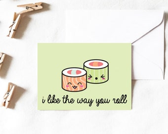 Sushi Card, I like the way you roll, sushi greeting card, sushi, kawaii card, kawaii, funny card, cute card, Greeting Cards, Cards