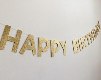 Birthday Banner,  Happy Birthday Banner, Gold Glitter Happy Birthday Banner, Birthday Banner Sign, Gold Birthday Banner