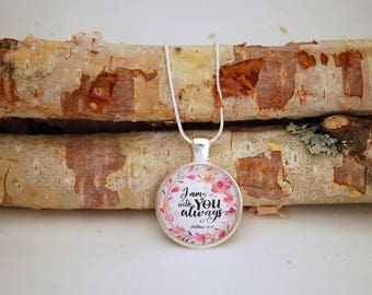 I am with you always, Silver Small Pendant Necklace