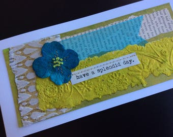 Handmade Art Card - Have a Splendid Day