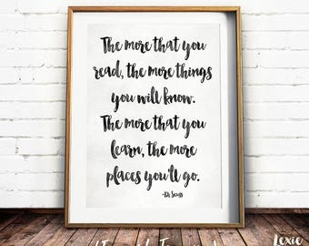 Dr Seuss Quote, Nursery Art, The more that you read, the more things you will know, Childrens Art, Instant Download, Printable Wall Art