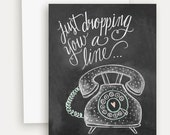 As Seen In Life & Style Weekly - Just Dropping You A Line Card - Vintage Phone Illustration - Retro Card - Chalkboard Note Card - Chalk Art