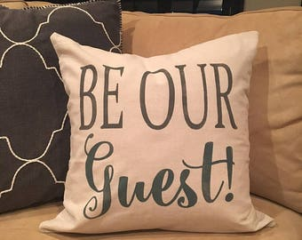Be Our Guest Hand Painted Pillow Cover