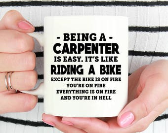 Carpenter Mug, Being A Carpenter, Carpenter Gifts, Gifts For Carpenter, Funny Carpenter Gifts, Woodworker Mug, Woodworker Gift