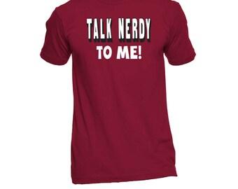 Talk Nerdy To Me Shirt - Nerd Shirt - Funny Geek TShirt - Gifts For Geeks - Funny Tees - Birthday Gift - Humor Tees - Graphic Tees