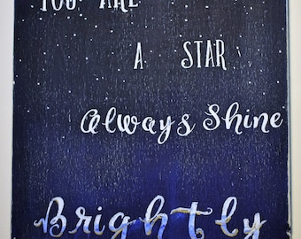personalize original quote saying wood sign star shine brightly blue black white text inspirational night sky prayer plaque moon country