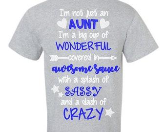 I'm not just an Aunt shirt