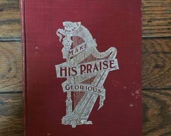 1900 Make His Praise Glorious Hymn Book Song Church