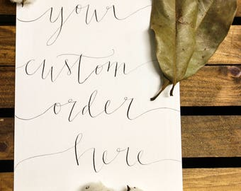 Custom Calligraphy and Hand Lettering Order