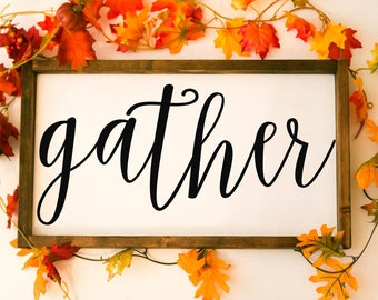 Gather sign, fall decor gather, gather wood sign, fall sign framed wood sign, give thanks, thanksgiving decor, dining room sign,