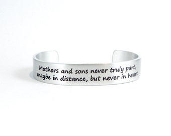 Mom Gift from Son / Mother's Day Gift from Son - Mothers and sons never truly part, maybe in distance, but never in heart 1/2""