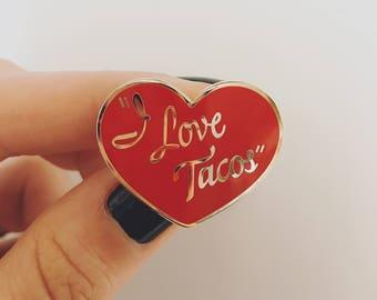I Love Tacos Enamel Pin
