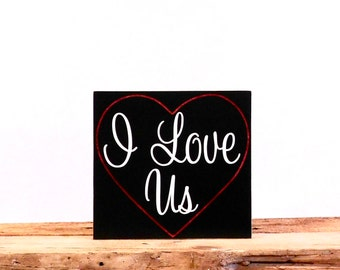 I Love Us wooden Wall Hanging, Bedroom Decor Sign, Wall Art Sign, Wedding Sign