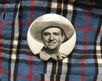 """Gene Autry 2.25"""" Pin (One-Of-A-Kind)"""