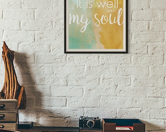 It Is Well With My Soul Watercolor Inspirational Wall Art