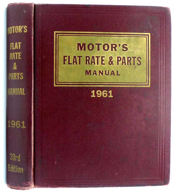 Motor's Flat Rate & Parts Manual 1961 (33rd Edition) Ralph Ritchen - Car Repair Manual Reference - Hardcover