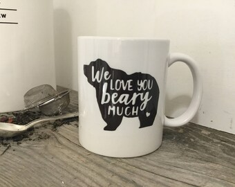 Bear Mug - Coffee Mug - Grandparents Gift - Custom Mug - Gift for Mom - Teacher Gift - Gift for Wife- Gift for Mom