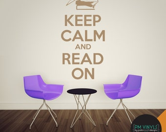 Keep Calm and Read On Vinyl Wall Decal Quote - QUO001