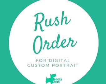 RUSH  my order only for a DIGITAL Custom Portrait