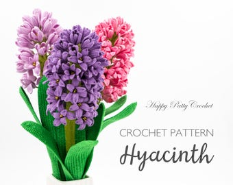 Crochet Hyacinth Pattern - Crochet Flower Pattern - Crochet Pattern for Decor and Flower Arrangements - Crochet Pattern for Wedding Bouquet