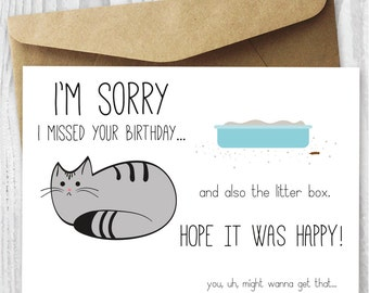 Belated Birthday Card, Funny Belated Birthday Digital Card, Funny Cat Printable Birthday Card, Late Birthday Card from Cat, Instant Download