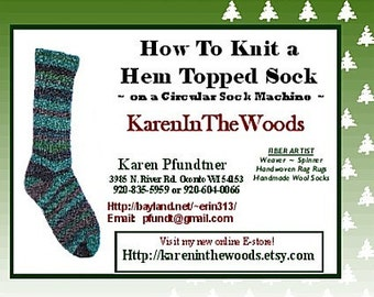 Instructional DVD --- How to Make a Hem Topped Sock on a Circular Sockknitting Machine --- self-produced and self-distributed