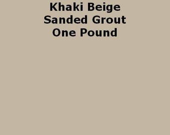 Khaki Beige SANDED Grout - 1 Pound for Walls, Floors, Counter Tops, Backsplashes, Tubs, Showers, Mosaics