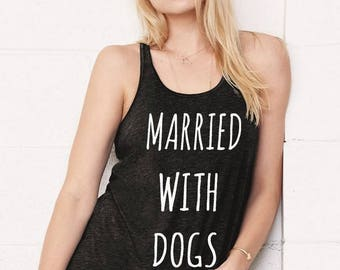 Married with Dogs Flowy Bella Tank Top Shirt