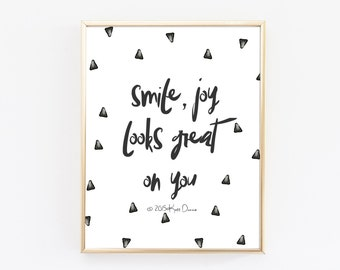 Motivational Quotes, Smile Joy Looks Great On You, Typography Print, Minimal Print, Modern Art, Bedroom Decor, Black And White Print