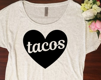 Taco shirt // Dolman style, Gift for her, You had me at tacos, Taco tuesday shirt, Taco tshirt, Holiday gift, I love tacos, Soft shirt