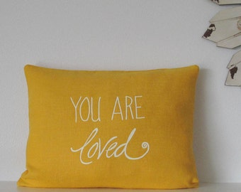 Pillow Cover - Cushion Cover - You are loved - 12 x 16  inches - Choose your fabric and ink color - Accent Pillow