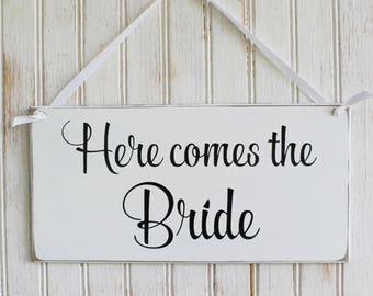 Here Comes the Bride Wedding Sign for Flower Girls or Ring Bearer Handcrafted Wedding Decor