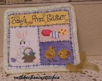 Pat's embroidered Easter greeting. Create a family keepsake. Baby's first Easter greeting adorned with rabbit, chicks, and colorful Easter