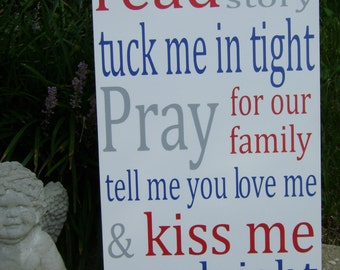 Read me a story  pray tuck me in tight kiss me goodnight, Baby sign, Nursery, Baby Gift, Personalized
