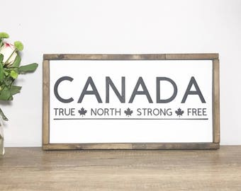 True North Strong Free, Canada strong, custom wood sogn, rustic farmhouse decor