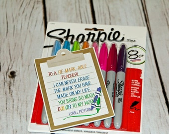 Teacher Thank You gift - Personalized - To a Re-MARK-able Teacher!  - Printable - Sharpie Markers