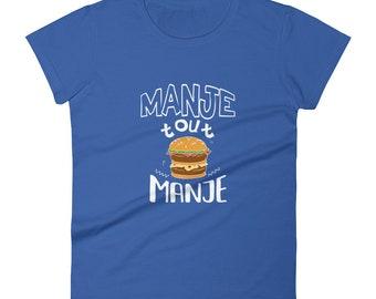 Women's short sleeve t-shirt - Manje Tout Manje