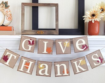 Thanksgiving Banner, Give Thanks banner, Thanksgiving Decor, Fall decor, Give Thanks, Fall Bunting, Thanksgiving Hostess Gift, B042