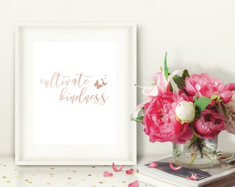 Printable Rose Gold Wall Art Cultivate Kindness, Optional Butterfly Graphic, Inspirational Motivational Quote, Instant Download 8x10
