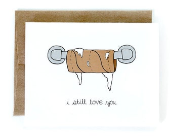 Valentine's Day Card - Valentine Card - I Still Love You