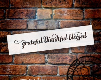 Grateful Thankful Blessed Stencil by StudioR12 - Stencils for Painting Wood Signs - Housewarming Gift idea -  SELECT SIZE