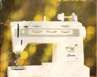 SINGER FINESSE Zig-Zag Sewing Machine MANUAL Models 814 and 834